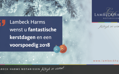 Lambeck Harms wenst je prettige kerstdagen en een gelukkig nieuwjaar!