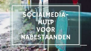 Social media hulp voor nabestaanden